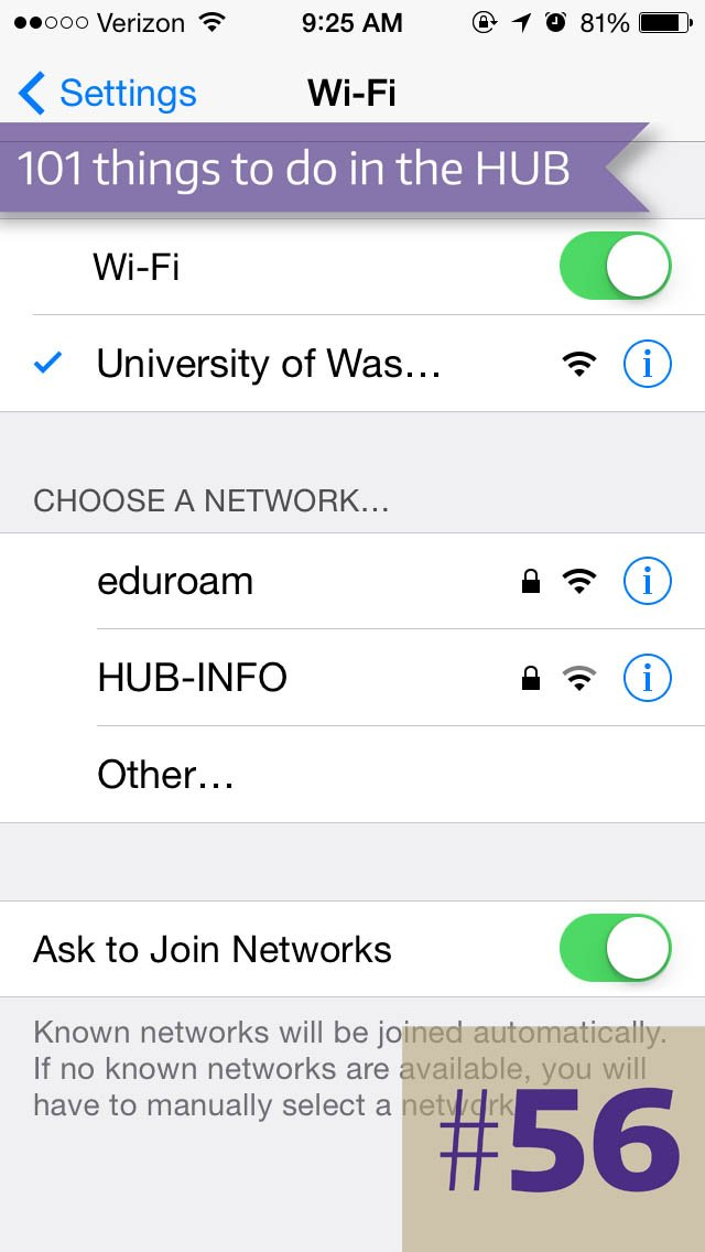 56. Use the WiFi in the HUB with UWNetID.