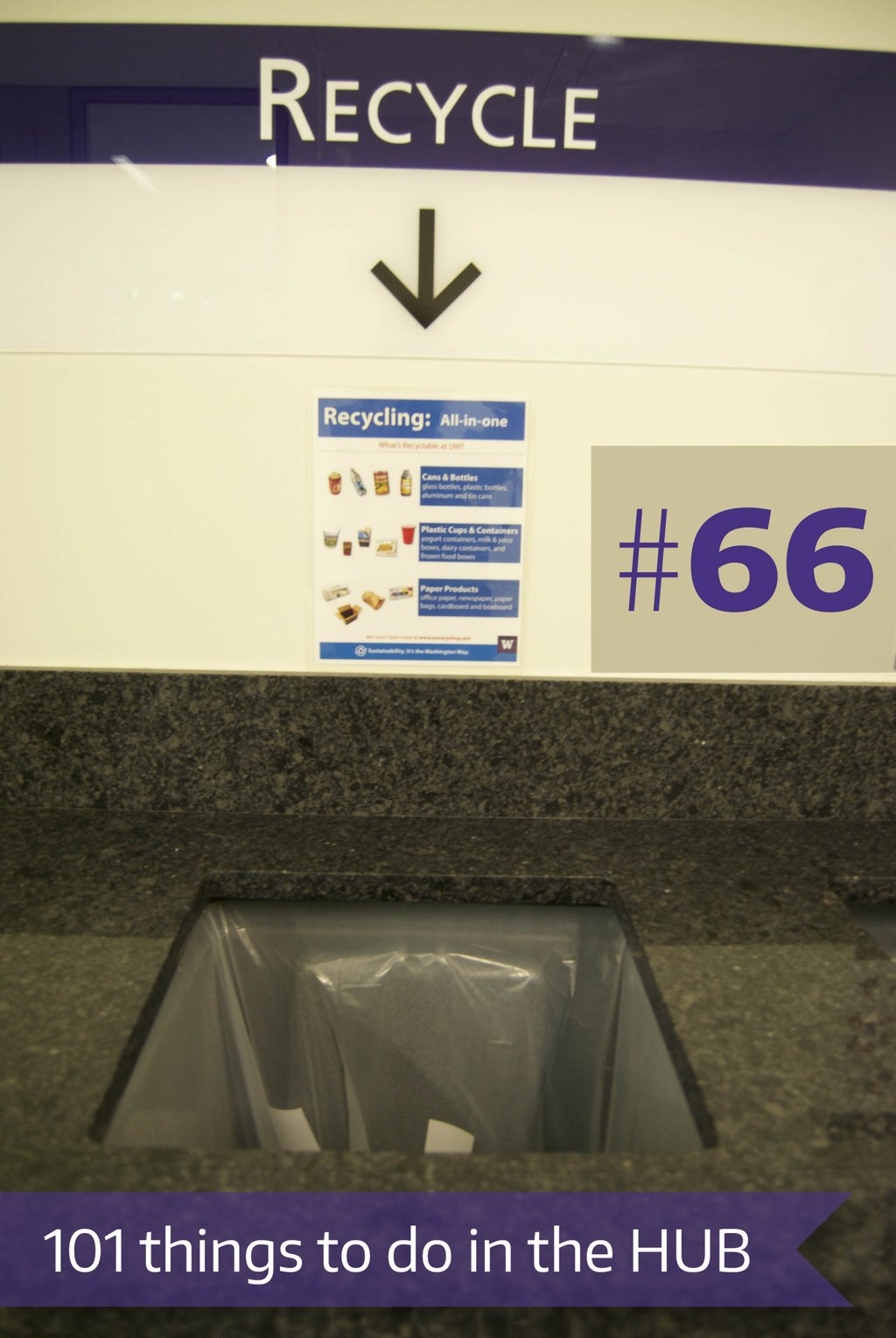66. Recycle your paper, cardboard, plastic, & glass at the HUB