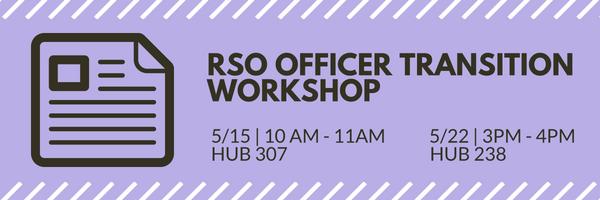 RSO Officer Transition Workshop